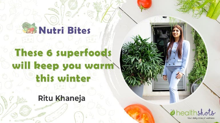Nutri Bites, Ep 8 | These 6 Superfoods Will Keep You Warm This Winter